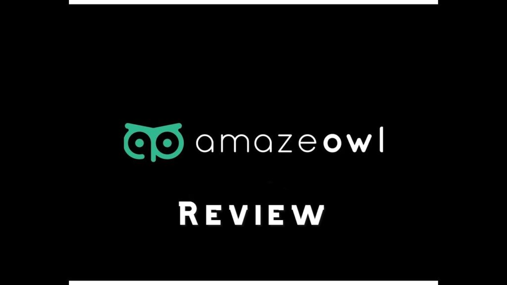 AmazeOwl Review